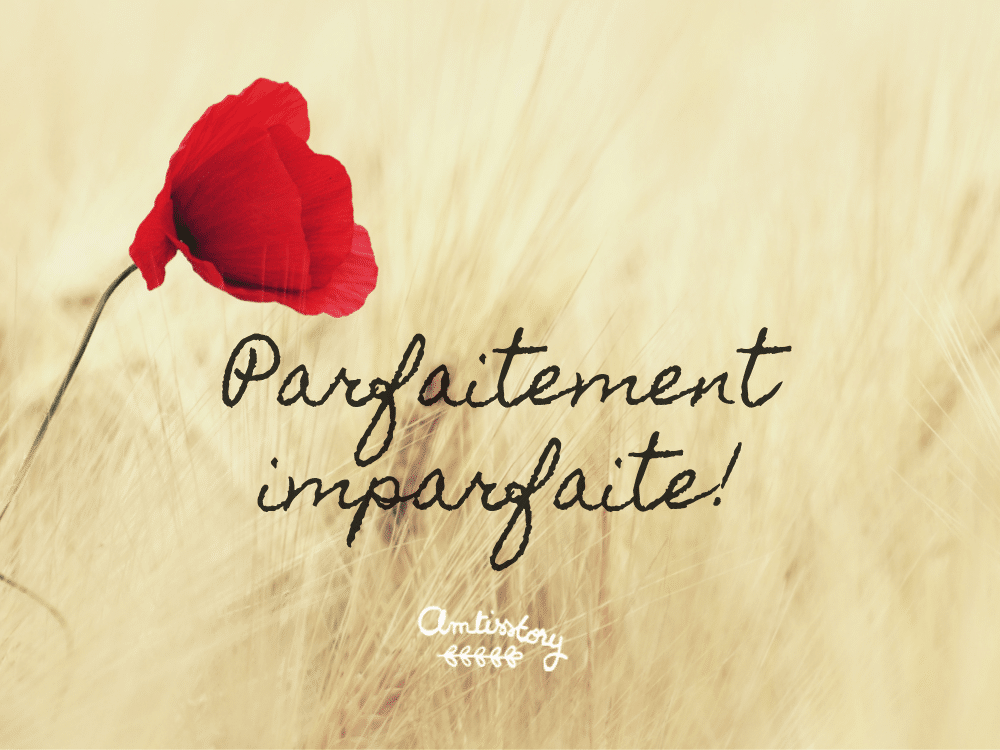 Citation inspirante perfectionniste perfectly imperfect
